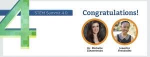 stem summit - Congratulations to Jennifer Fernandez and Dr. Michelle Zimmerman