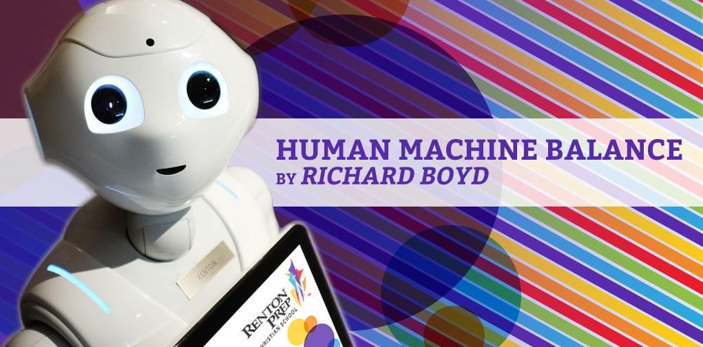 Human Machine Balance by Richard Boyd